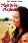 Mail Order Mayhem - Kirsten Osbourne