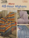 More 48-Hour Afghans (Leisure Arts #5511) - Rita Weiss