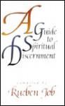 A Guide to Spiritual Discernment - Rueben P. Job