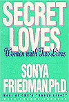 Secret Loves: Women With Two Lives - Sonya Friedman, Sondra Forsyth