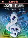 Ten Years of Love Songs 1990-2000: Remembering the '90s - Dan Coates