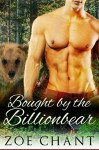 Bought by the Billionbear: BBW Paranormal Bear Shifter Romance - Zoe Chant