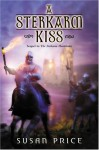 A Sterkarm Kiss - Susan Price