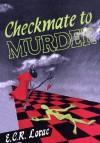 Checkmate to Murder - E.C.R. Lorac