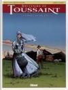 Souvenirs de Toussaint, tome 7 - La toile écarlate - Jean-Yves Decottignies, Joëlle Savey