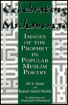 Celebrating Muhammad: Images of the Prophet in Popular Muslim Poetry - Ali S. Asani, Annemarie Schimmel