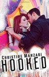 Hooked - Christine Manzari
