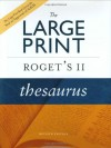 The [BLarge Print Roget's II Thesaurus, Revised Edition - Editors of the American Heritage Dictionaries