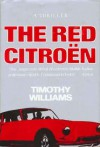 The Red Citroen - Timothy Williams