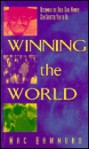 Winning the World: Becoming the Bold Soul Winner God Created You to Be - Mac Hammond