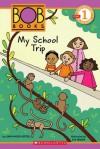 My School Trip - Lynn Maslen Kertell, Sue Hendra