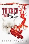 Thicker Than Water - Becca Seymour