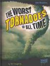 The Worst Tornadoes of All Time - Terri Dougherty