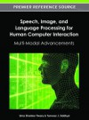 Speech, Image, and Language Processing for Human Computer Interaction - Tanveer Siddiqui, Uma Tiwary