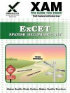 ExCET Spanish (Secondary) 047 Teacher Certification Test Prep Study Guide - Sharon Wynne