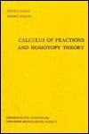 Calculus Of Fractions And Homotopy Theory - Peter Gabriel, M. Zisman