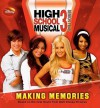 Disney High School Musical 3 Senior Year, Making Memories (Turtleback School & Library Binding Edition) - Sarah Nathan, Peter Barsocchini