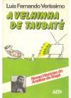 A Velhinha de Taubaté - Luis Fernando Verissimo