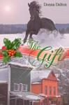The Gift - Donna Dalton