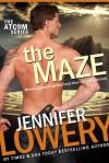 The Maze - Jennifer Lowery