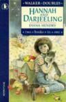 Hannah And Darjeeling - Diana Hendry