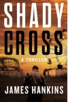 Shady Cross - James Hankins