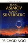Příchod noci - Isaac Asimov, Robert Silverberg