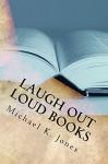 Laugh Out Loud Books - Michael Jones