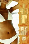 The Perfect Boy - Hailey Abbott