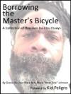Borrowing the masters bicycle - Mark Johnson