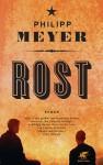 Rost - Philipp Meyer, Frank Heibert