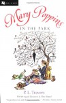 Mary Poppins in the Park - P.L. Travers, Mary Shepard
