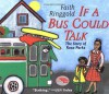 If A Bus Could Talk: The Story of Rosa Parks - Faith Ringgold