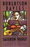 The Salterton Trilogy - Robertson Davies