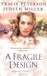 A Fragile Design - Tracie Peterson, Judith McCoy Miller
