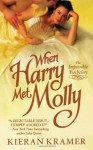When Harry Met Molly - Kieran Kramer