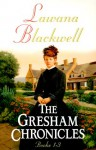 The Gresham Chronicles - Lawana Blackwell