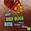 Why Bed Bugs Bite and Other Gross Facts about Bugs - Jody Sullivan Rake