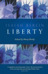 Liberty: Incorporating Four Essays on Liberty - Isaiah Berlin, Henry Hardy