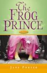 The Frog Prince - Jane Porter