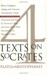 Four Texts on Socrates: Euthyphro/Apology/Crito/Aristophanes' Clouds - Plato, Aristophanes, Thomas G. West