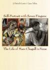 Self-Portrait With Seven Fingers - J. Patrick Lewis, Jane Yolen, Marc Chagall