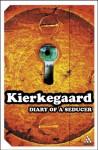 Diary of a Seducer - Søren Kierkegaard, Gerd Gillhoff, Michael Dirda