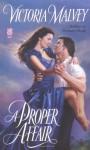 A Proper Affair (Sonnet Books) - Victoria Malvey