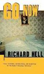 Go Now - Richard Hell