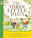 The Three Little Pigs and Other Favorite Nursery Stories - Charlotte Voake