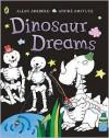 Dinosaur Dreams - Allan Ahlberg, André Amstutz
