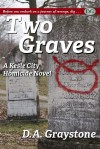 Two Graves - D.A. Graystone