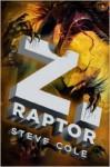 Z. Raptor - Steve Cole