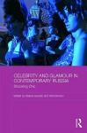 Celebrity and Glamour in Contemporary Russia: Shocking Chic - Helena Goscilo, Vlad Strukov
